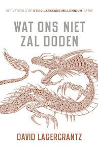 Wat ons niet zal doden - Millennium - David Lagercrantz (ISBN 9789056725334)