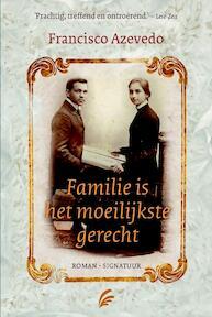 Familie is het moeilijkste gerecht - Francisco Azevedo (ISBN 9789056724740)
