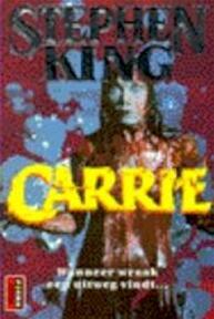 Carrie - Stephen King, Ingrid Nijkerk (ISBN 9789024514090)
