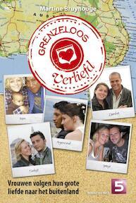 Grenzeloos verliefd - Martine Bruynooge (ISBN 9789044331820)