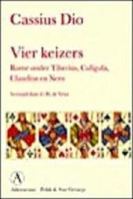 Vier keizers - Dio Cassius, G.H. de Vries (ISBN 9789025308711)