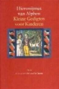 Kleine Gedigten voor Kinderen - H. van Alphen (ISBN 9789025301743)