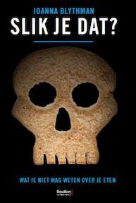 Joanna Blythman Slik je dat? - Joanna Blythman (ISBN 9789077788493)