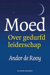 Moed - Andor de Rooy (ISBN 9789089653208)