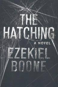 The Hatching - Ezekiel Boone (ISBN 9781501151521)