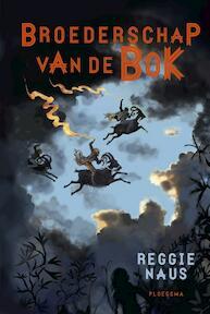 Broederschap van de bok - Reggie Naus (ISBN 9789021676722)