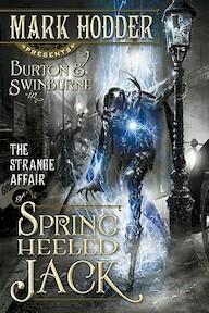 The Strange Affair of Spring Heeled Jack - Mark Hodder (ISBN 9781616142407)