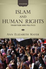 Islam and Human Rights - Ann Elizabeth Mayer (ISBN 9780813344676)