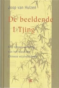 De Beeldende I Tjing - Joop van Hulzen (ISBN 9789021522401)