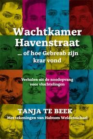 Wachtkamer Havenstraat - Tanja te Beek (ISBN 9789087596491)