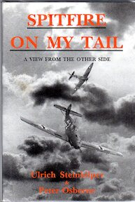 Spitfire on My Tail - Ulrich Steinhilper (ISBN 9781854210630)