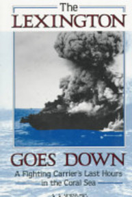 The Lexington Goes Down - Adolph A. Hoehling (ISBN 9780811725507)