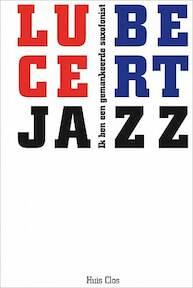 Ik ben een gemankeerde saxofonist - (ISBN 9789079020218)