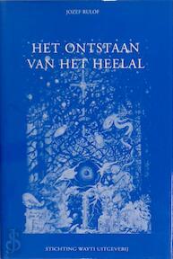 Het ontstaan van het heelal - Jozef Rulof (ISBN 9789070554255)