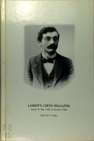 Lasker's Chess Magazine, Volume IV May 1906 to October 1906 - E. Lasker (ISBN 8071892084)