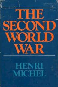 The Second World War - Henri Michel (ISBN 0233955356)