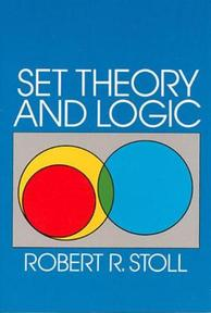 Set Theory and Logic - Robert R. Stoll (ISBN 9780486638294)