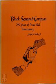 Black Square & Compass - Joseph A. Walkes (ISBN 9780880530613)