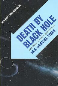Death by Black Hole - And Other Cosmic Quandaries - Neil Degrasse Tyson (ISBN 9780393330168)