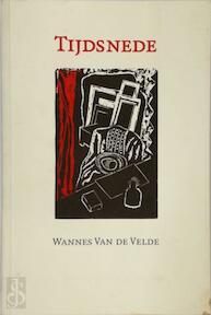 Tijdsnede - Wannes Van de Velde (ISBN 9789076895949)