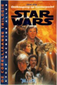 Star wars - Roger MacBride Allen, Gert van Santen (ISBN 9789029058797)