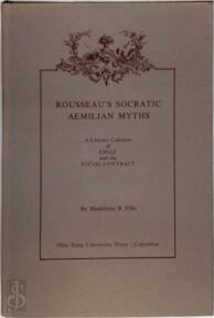 Rousseau's Socratic Aemilian Myths - Madeleine B. Ellis (ISBN 9780814202234)