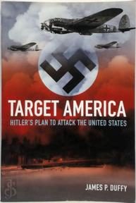 Target: America - James P. Duffy (ISBN 9781592289349)