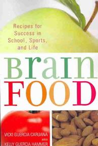 Brain Food - Vicki Guercia Caruana (ISBN 9781590771006)