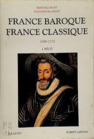 France baroque - France classique - René Pillorget, Suzanne Pillorget (ISBN 9782221048689)