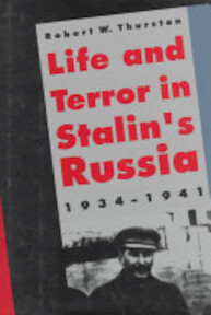 Life and Terror in Stalin's Russia, 1934-1941 - Robert W. Thurston (ISBN 9780300064018)