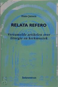 Relata refero - Hannah Jansen (ISBN 9789023906247)