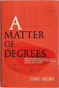 A Matter of Degrees - Gino Segrè (ISBN 9780670031016)