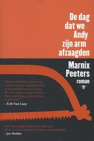 De dag dat we Andy zijn arm afzaagden - Marnix Peeters (ISBN 9789085423911)