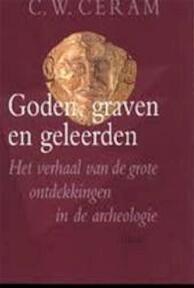 Goden, graven en geleerden - C.W. Ceram (ISBN 9789043900867)