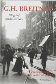 G.H. Breitner, fotograaf van Amsterdam - Betsy Dokter, Martha Bakker, George Hendrik Breitner (ISBN 9789068682663)