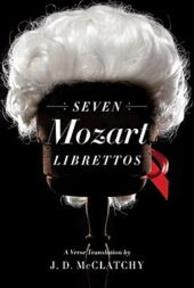 Seven Mozart Librettos - A Verse Translation - J.D Mcclatchy (ISBN 9780393066098)