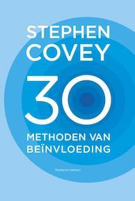 30 methoden van beïnvloeding - Stephen Covey (ISBN 9789047010456)