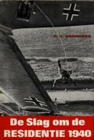 De slag om de residentie 1940 - Eppo Hero Brongers (ISBN 9789060459690)
