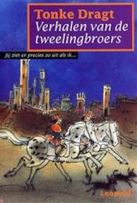 Verhalen van de tweelingbroers - Tonke Dragt (ISBN 9789025846312)