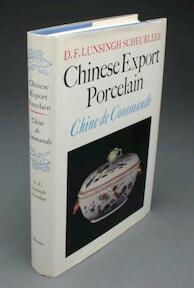 Chinese Export Porcelain - Daniel François Scheurleer (ISBN 0571087876)