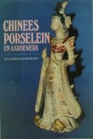 Chinees porselein en aardewerk - D.F. Lunsingh Scheurleer (ISBN 9789022840078)
