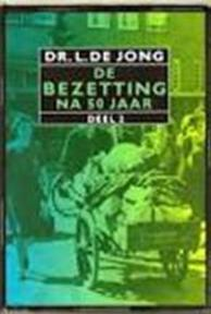 De Bezetting na 50 jaar - Louis de Jong (ISBN 9789012063364)