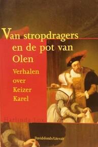 Van stropdragers en de pot van Olen - Harlinda Lox (ISBN 9789063064068)