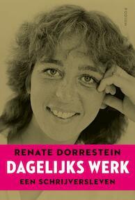 Dagelijks werk - Renate Dorrestein (ISBN 9789057599132)