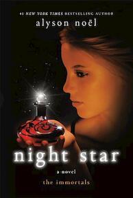 Night Star - the immortals - Alyson Noel (ISBN 9781250005946)