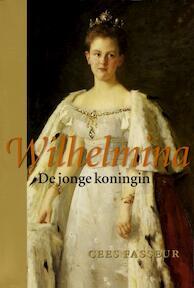 Wilhelmina / De jonge koningin - C. Fasseur (ISBN 9789050185059)