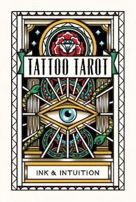 Tattoo Tarot - Diana Mcmahon-collins (ISBN 9781786272058)