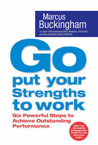 Go Put Your Strengths to Work - Marcus Buckingham (ISBN 9780743263290)