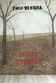 Paolo Ventura: Short Stories: Photographs by Paolo Ventura - Paolo Ventura (ISBN 9781597113724)