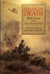 Fields of death - Peter Slowe, Richard Woods